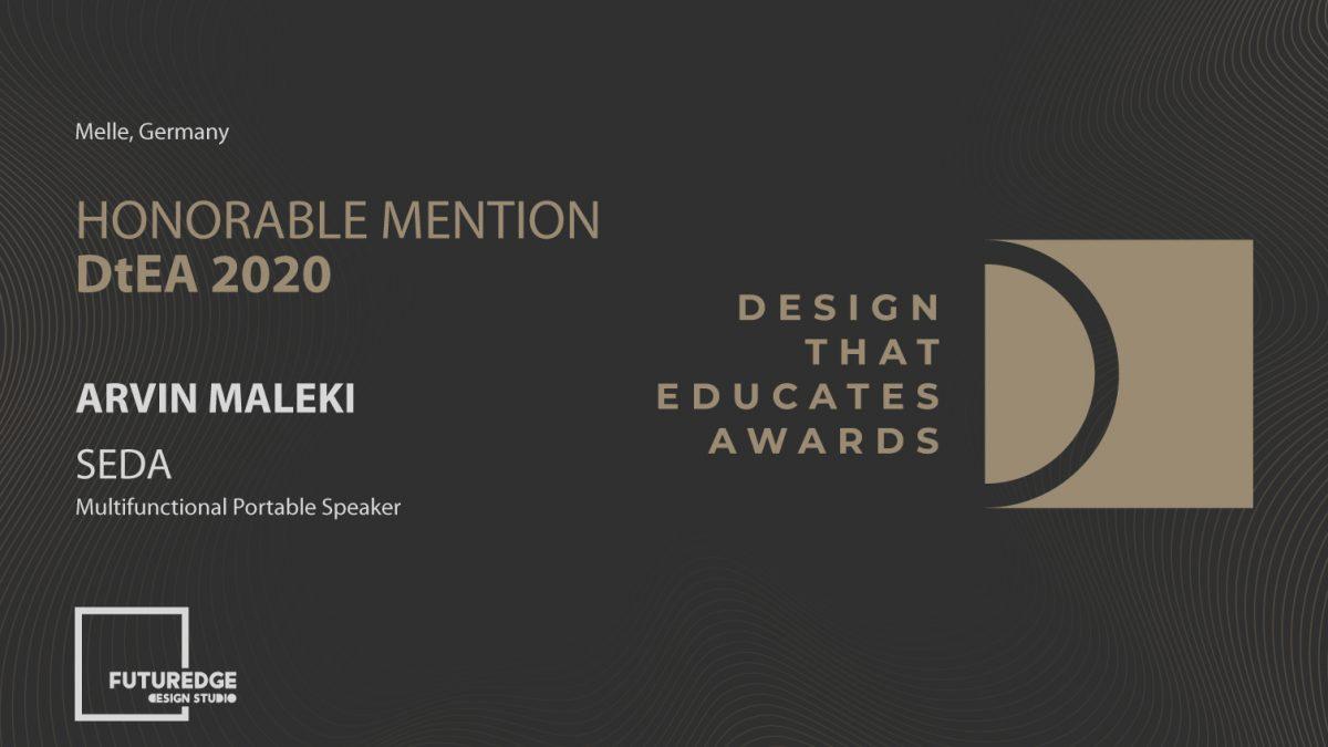 ARVIN MALEKI HONORABLE MENTION DESIGN THAT EDUCATES AWARDS SEDA